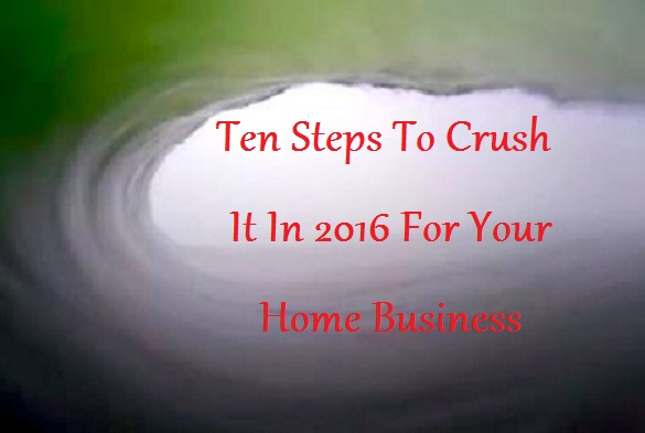 Crush it in your home business