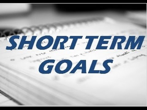 Setting Short Term Goals