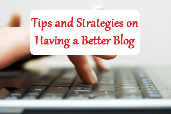 Having a Better Blog