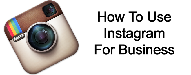 How to use Instagram in your business
