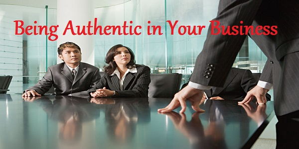 Being Authentic in Your Business