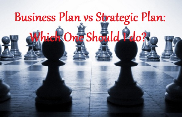 Business Plan vs Strategic Plan