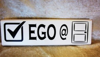 Keep your ego under control