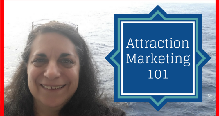 Attraction Marketing 101